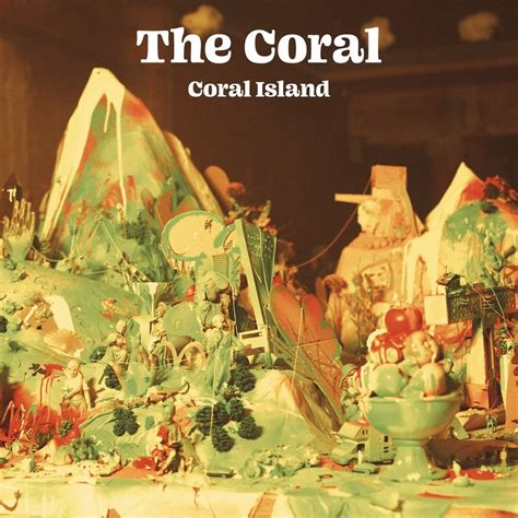 The Coral - Coral Island - Reviews - Album of The Year