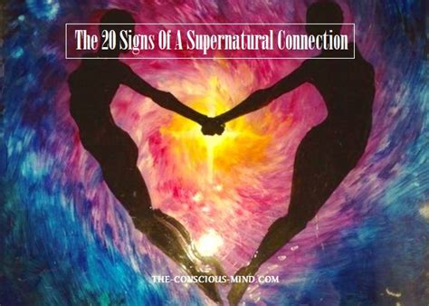 The 20 Signs Of A Supernatural Connection